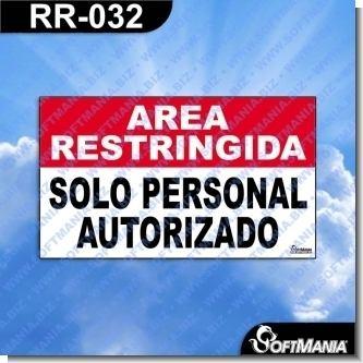 Lee el articulo completo Rotulo Prefabricado - AREA RESTRINGIDA SOLO PERSONAL AUTORIZADO
